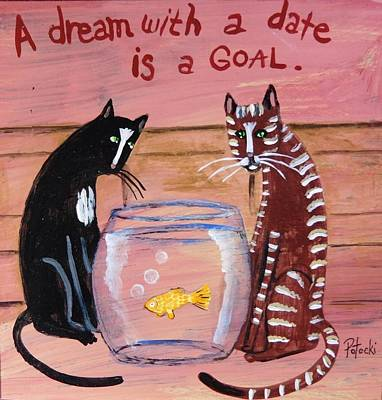 Painting - A Dream With A Date Is A Goal by JoLynn Potocki