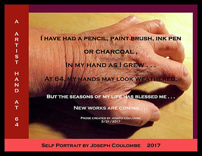 Digital Art - A Hand Of An Artist At 64 by Joseph Coulombe