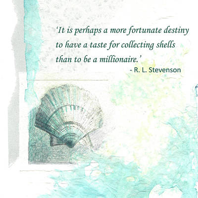 Painting - '...a More Fortunate Destiny...' Stevenson Quote by Lisa Le Quelenec