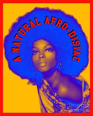 Digital Art - A Natural Afro-disiac by Motivational Artwork