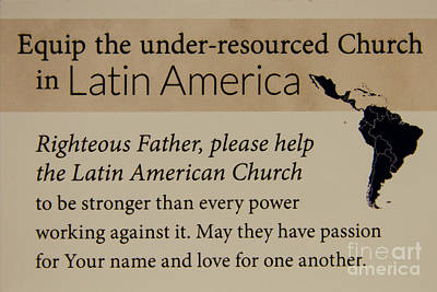 Photograph - A Prayer For Latin America Prayer Art by Reid Callaway