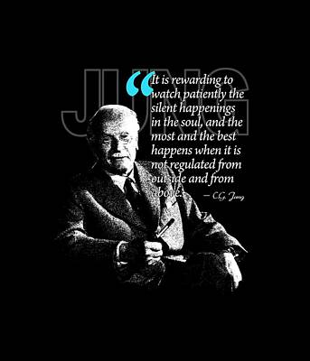 A Quote From Carl Gustav Jung Quote #9 Of 50 Available Art Print by Garaga Designs