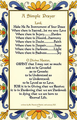 A Simple Prayer For Peace By St. Francis Of Assisi With Deruta Italian Border  Art Print