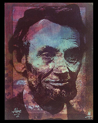 Abe Mixed Media - Abe Lincoln by Marte Thompson