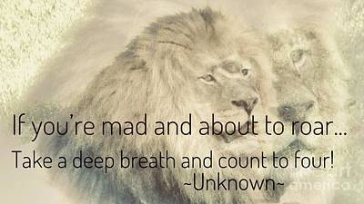 Photograph - About To Roar Lion Quote by Susan Garren