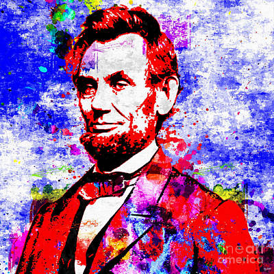 Politicians Mixed Media - Abraham Lincoln Colored Grunge by Daniel Janda