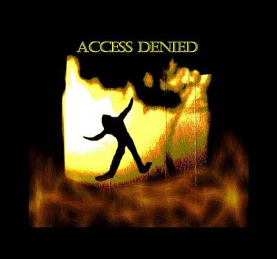 Digital Art - Access Denied Apparel by Aliceann Carlton