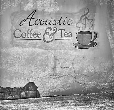 Photograph - Acoustic Coffee And Tea - B/w1b by Greg Jackson