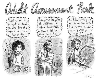 Drawing - Adult Amusement Park by Roz Chast