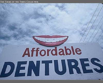 Billy Tucker Photograph - Affordable Dentures by Billy Tucker