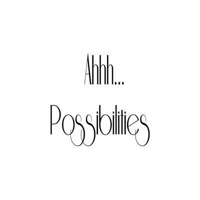Digital Art - Ahh... Possibilities by Ai P Nilson