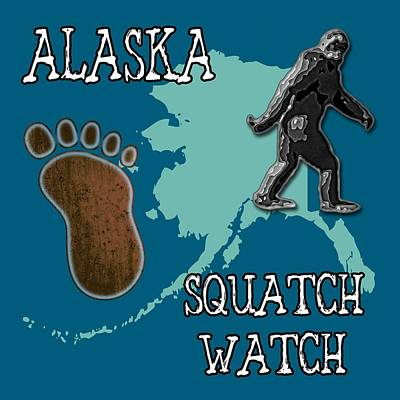 Bigfoot Digital Art - Alaska Squatch Watch by David G Paul