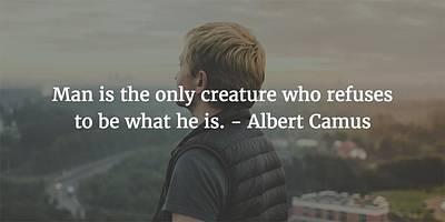 Photograph - Albert Camus Quote by Matt Create