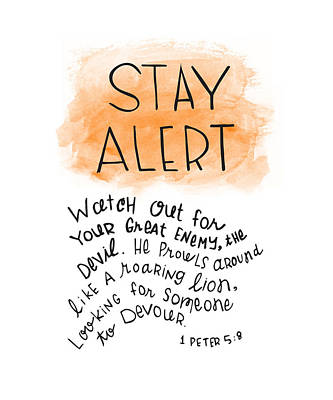 Bible Verse Drawing - Alert by Nancy Ingersoll