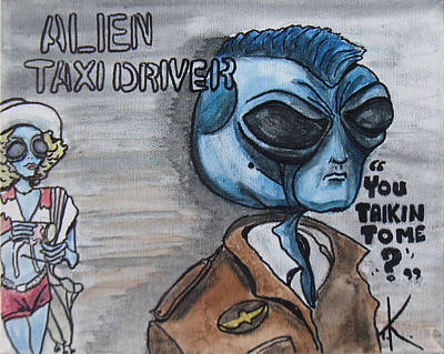 Painting - Alien Taxi Driver by Similar Alien