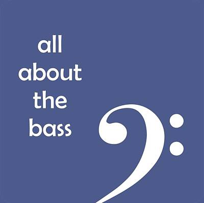 Digital Art - All About The Bass by David Bradley