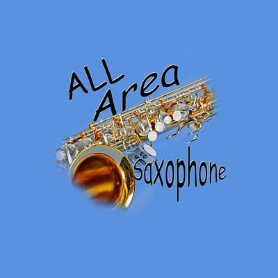 Saxophone Photograph - All Area Saxophone by M K  Miller