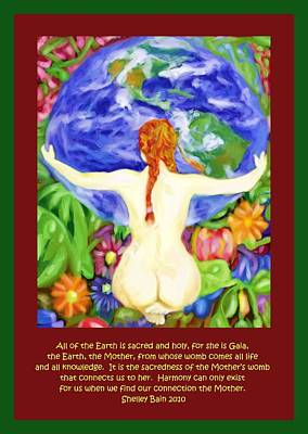 Digital Art - All Of The Earth Is Sacred Love Your Mother by Shelley Bain