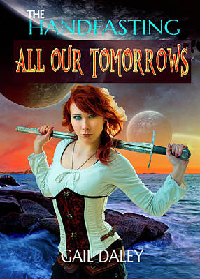 Digital Art - All Our Tomorrows by Gail Daley