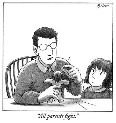 Drawing - All Parents Fight by Harry Bliss