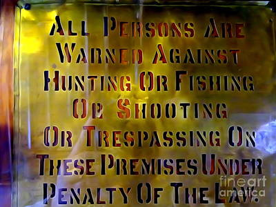 Painting - All Persons Are Warned by Ed Weidman