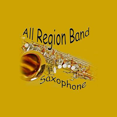 Saxophone Photograph - All Region Band Saxophone by M K  Miller