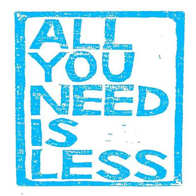 Digital Art - All You Need Is Less by Taiche Acrylic Art