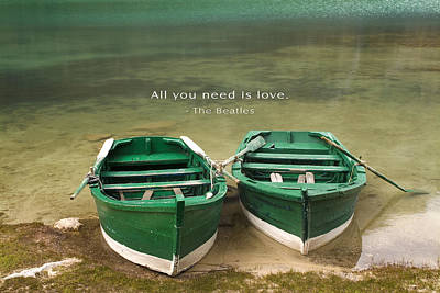 All You Need Is Love Inspirational Quote Art Print by David Simchock