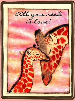 Mother And Baby Giraffe Painting - All You Need Is Love by Lori Blevins