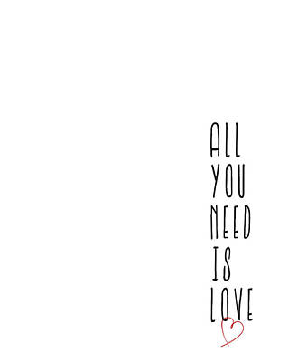 Lyrics Wall Art - Digital Art - All You Need Is Love by Samuel Whitton