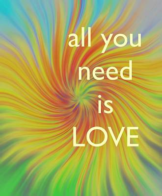 All You Need Is Love Twirl Art Print by Terry DeLuco