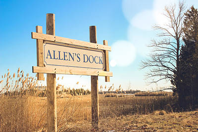 Photograph - Allen's Dock Sign by Colleen Kammerer