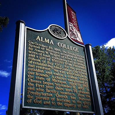 Photograph - Alma College Michigan Historical Site Sign by Chris Brown
