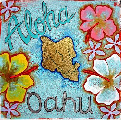 Aloha Oahu Art Print by Dodd Holsapple