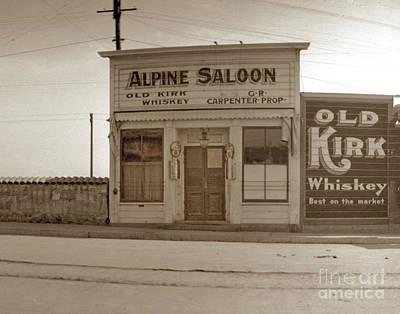 Photograph - Alpine Saloon At 119 Alvarado Street, Monterey Circa 1905 by California Views Mr Pat Hathaway Archives