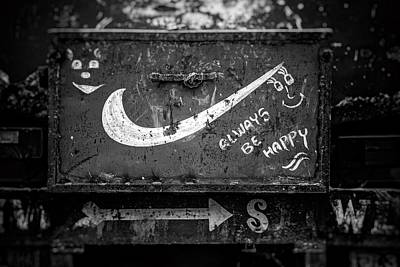 Dumpster Photograph - Always Be Happy by Unsplash - Igor Ovsyannykov
