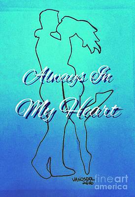 Special Occasion Drawing - Always In My Heart Special Occasions Card by Scott D Van Osdol