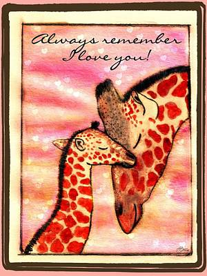 Mother And Baby Giraffe Painting - Always Remember I Love You by Lori Blevins