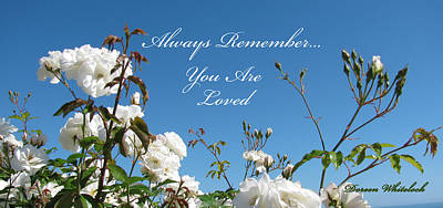 Photograph - Always Remember You Are Loved by Doreen Whitelock