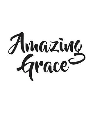 Amazing Mixed Media - Amazing Grace by Studio Grafiikka