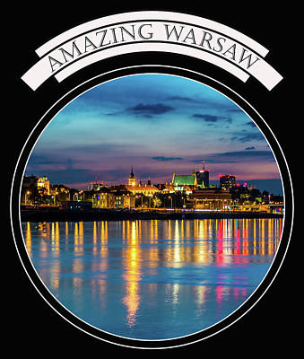 Photograph - Amazing Warsaw Tee 1 by Julis Simo