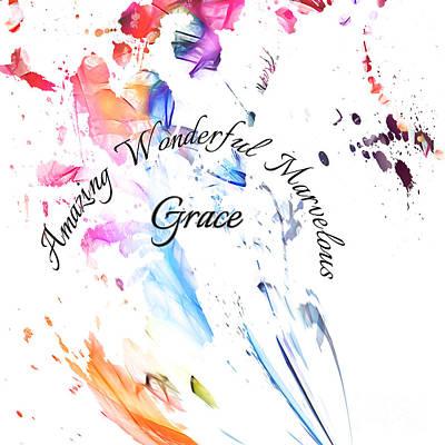 Digital Art - Amazing Wonderful Marvelous Grace by Margie Chapman