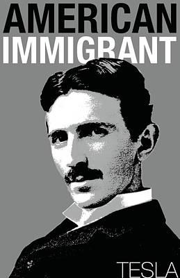 Photograph - American Immigrant Nikola Tesla by Jennifer Walker