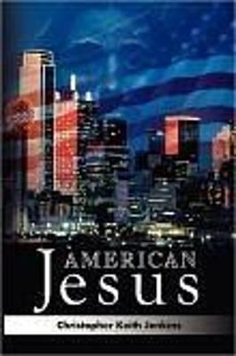 American Jesus Original by Christopher Jenkins
