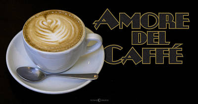 Photograph - Amore Del Caffe Poster by Tim Nyberg