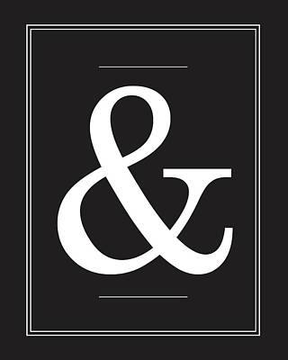 Characters Mixed Media - Ampersand - Typography Quote Poster by Studio Grafiikka