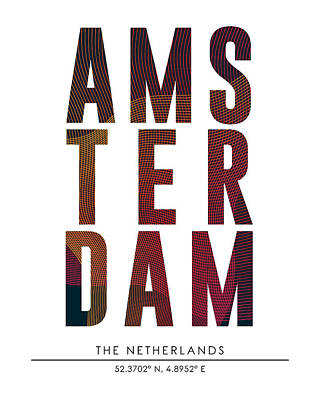 Netherlands Mixed Media - Amsterdam, The Netherlands - City Name Typography - Minimalist City Posters by Studio Grafiikka