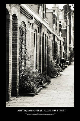 Photograph - Amsterdam Posters. Along The Street by Jenny Rainbow
