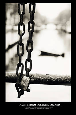 Photograph - Amsterdam Posters. Locked by Jenny Rainbow