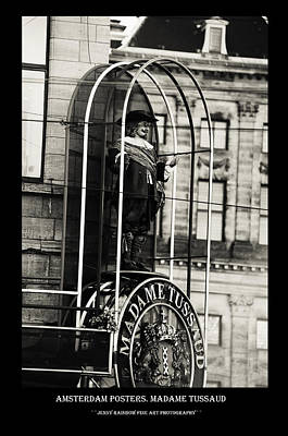 Photograph - Amsterdam Posters. Madame Tussaud by Jenny Rainbow